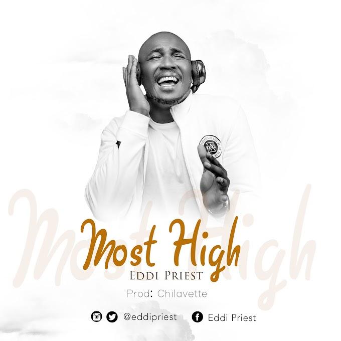 [Music] EDDI PRIEST - MOST HIGH prod. By chilavette