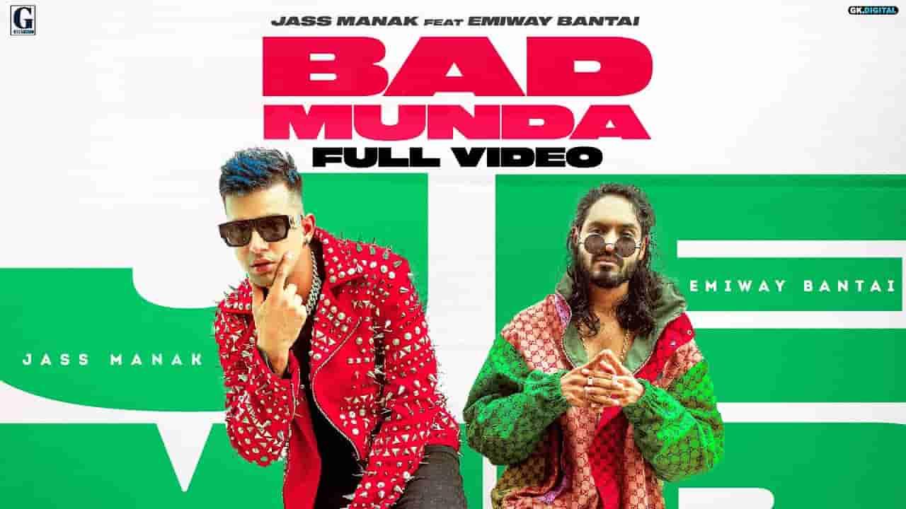 बैड मुंडा Bad munda lyrics in Hindi Jass Manak x Emiway Punjabi Song