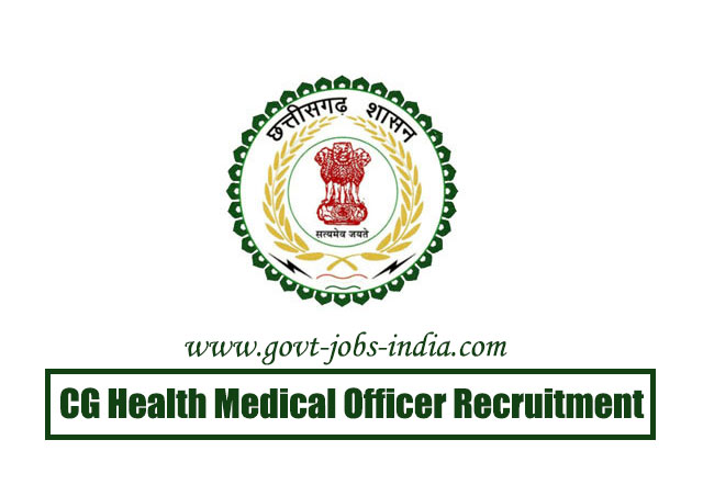 CG Health Medical Officer Recruitment 2020 – 208 Medical Officer Vacancy – Last Date 31 May 2020