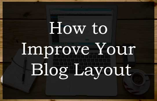How to Improve Your Blog Layout : eAskme