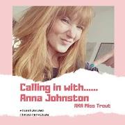 Blah with......Anna Johnston AKA Miss Trout | Blah Blah Land Podcast S1 E02