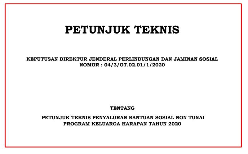 Download Buku Juknis Penyaluran Bansos PKH  Download Buku Juknis Penyaluran Bansos PKH 2020