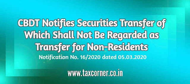 cbdt-notifies-securities-transfer-of-which-shall-not-be-regarded-as-transfer-for-non-residents