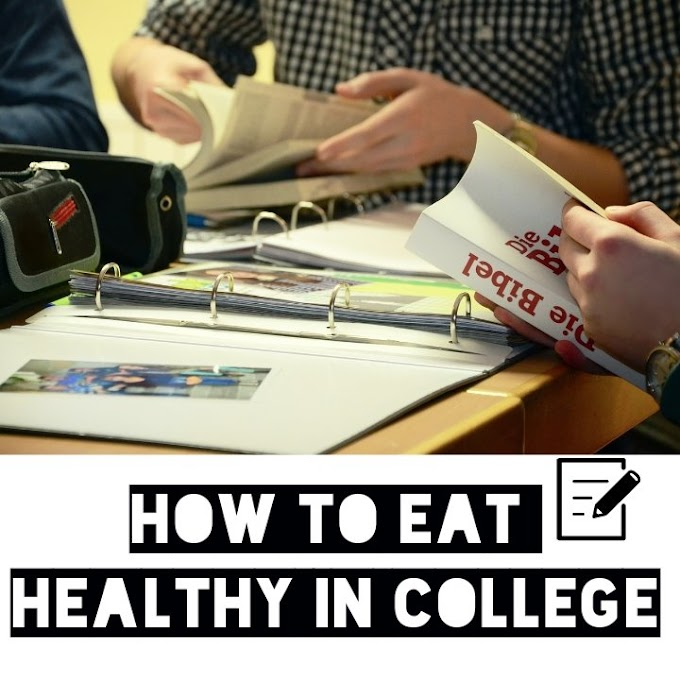 Best Way of Eating Healthy in College