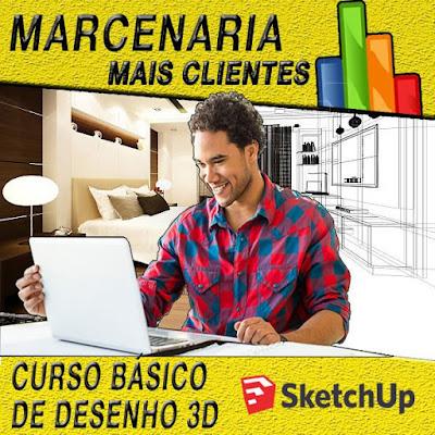 Curso Online Básico de Desenho 3D para Marceneiros em geral! - Marcenaria Mais Clientes