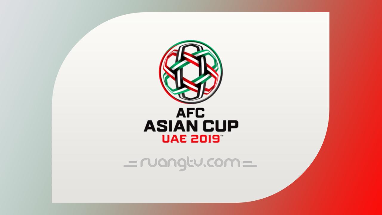 Nonton Live Streaming Piala Asia AFC Januari 2019 | TV Online Bola