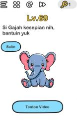 si gajah kesepian brain out