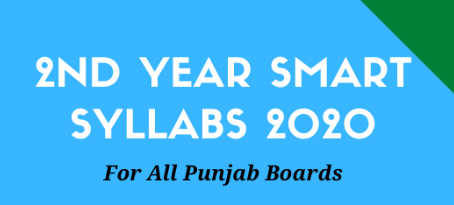 2nd Year Smart Syllabus 2020 for All Punjab Boards