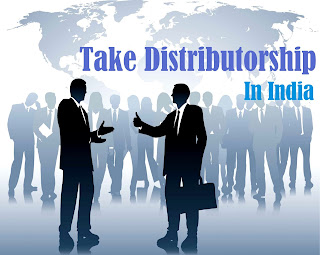 What is Distributorship business in india? and How to take distributorship in india?
