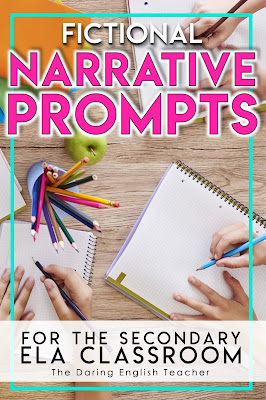 Fictional Narrative Writing Prompts for the Secondary ELA Classroom
