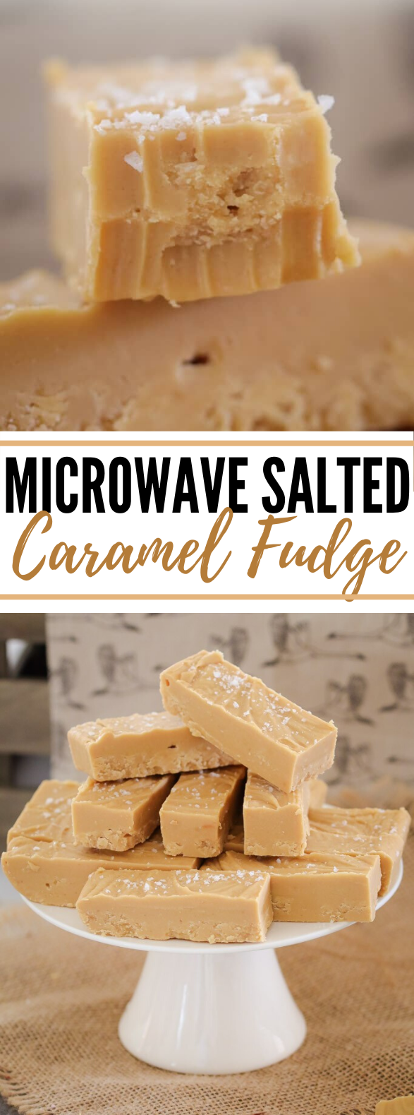 Microwave Salted Caramel Fudge #desserts #sweets