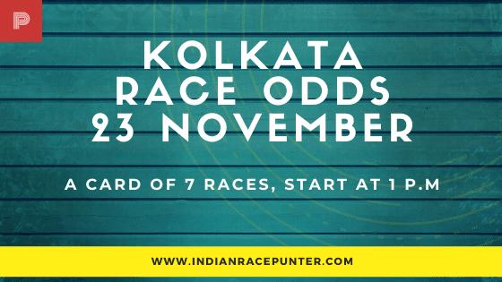 Kolkata Race Odds 23 November