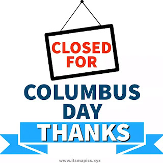 Closed for Columbus Day sign Free Printable