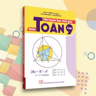 Đề luyện học sinh giỏi môn Toán lớp 9 ebook PDF EPUB AWZ3 PRC MOBI