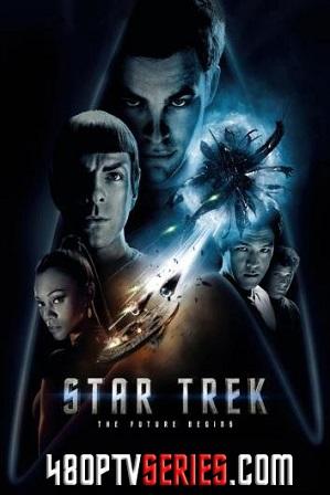 Download Star Trek (2009) 1GB Full Hindi Dual Audio Movie Download 720p Bluray Free Watch Online Full Movie Download Worldfree4u 9xmovies