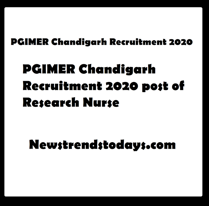 PGIMER Chandigarh Recruitment 2020 post of Research Nurse