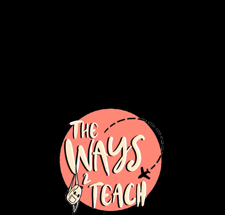 THE WAYS 2 TEACH