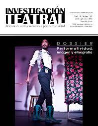 Investigación Teatral / Revista de Artes Escénicas y performatividad