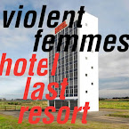 VIOLENT FEMMES - Hotel Last Resort (Álbum, 2019)