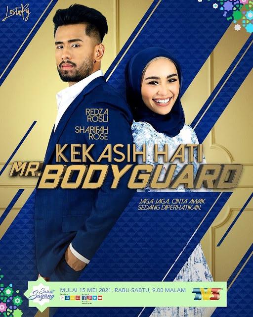 Drama Kekasih Hati Mr. Bodyguard TV3 (Slot Lestary)