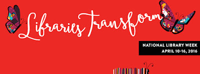 Poster from ALA National Library Week campaign.  Text: Libraries Transform.  National Library Week, April 10-16  Images of butterfiles.