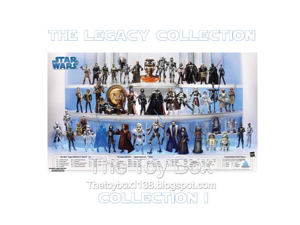 The Toy Box Star Wars The Legacy Collection Collection I