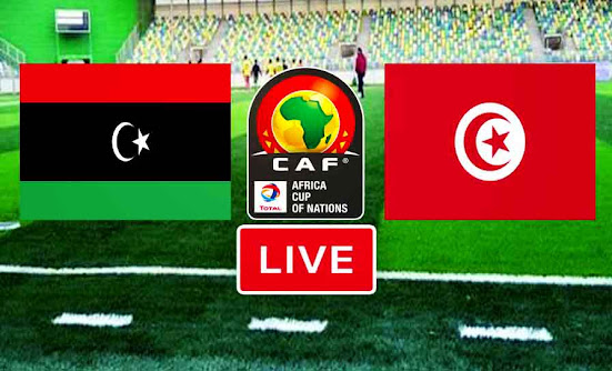 Match Libya vs Tunisia live streaming