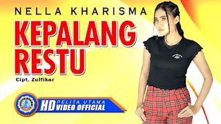 Lirik Lagu Kepalang Restu - Nella Kharisma