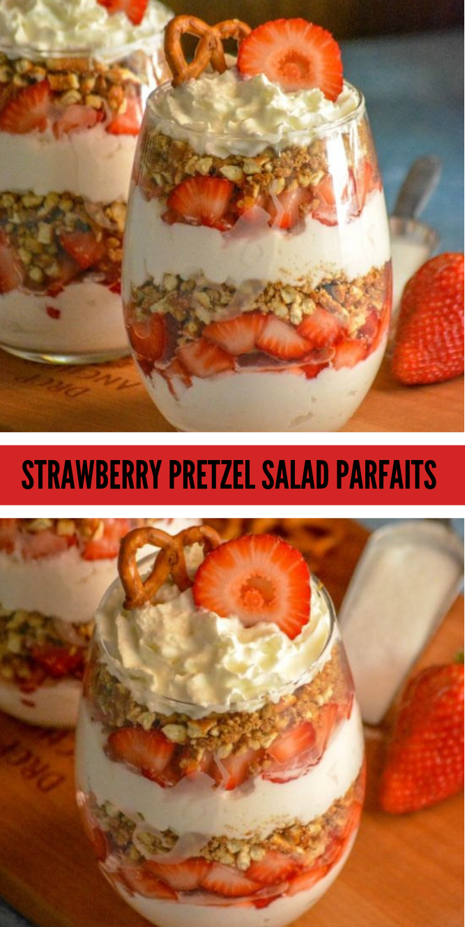 STRAWBERRY PRETZEL SALAD PARFAITS  #dessert #healthycake