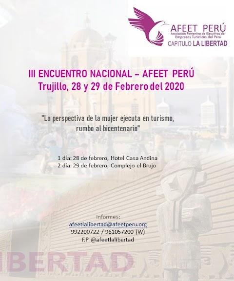 """III ENCUENTRO NACIONAL – AFEET PERÚ """"La perspectiva de la mujer ejecutiva en turismo, rumbo al bicentenario""""."""