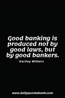 Bank Quotes Sayings - Famous Quotes On Banker and Banking