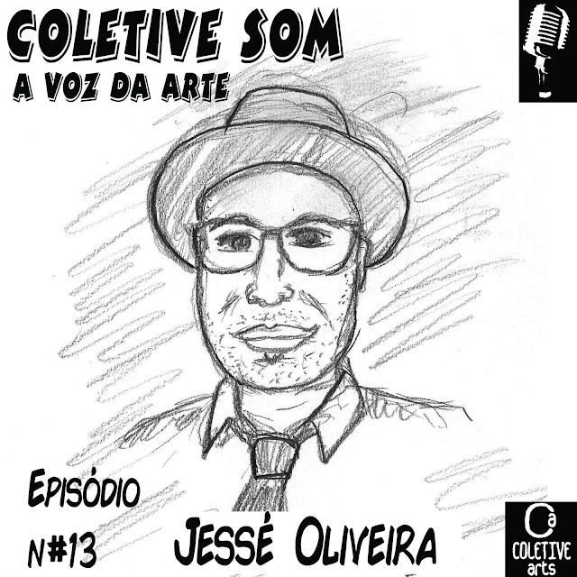 Episódio 13 - Arte negra e resistência na trajetória de Jessé Oliveira