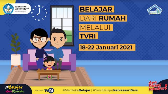 Panduan Belajar Dari Rumah (BDR) Melalui TVRI Pekan ke-3