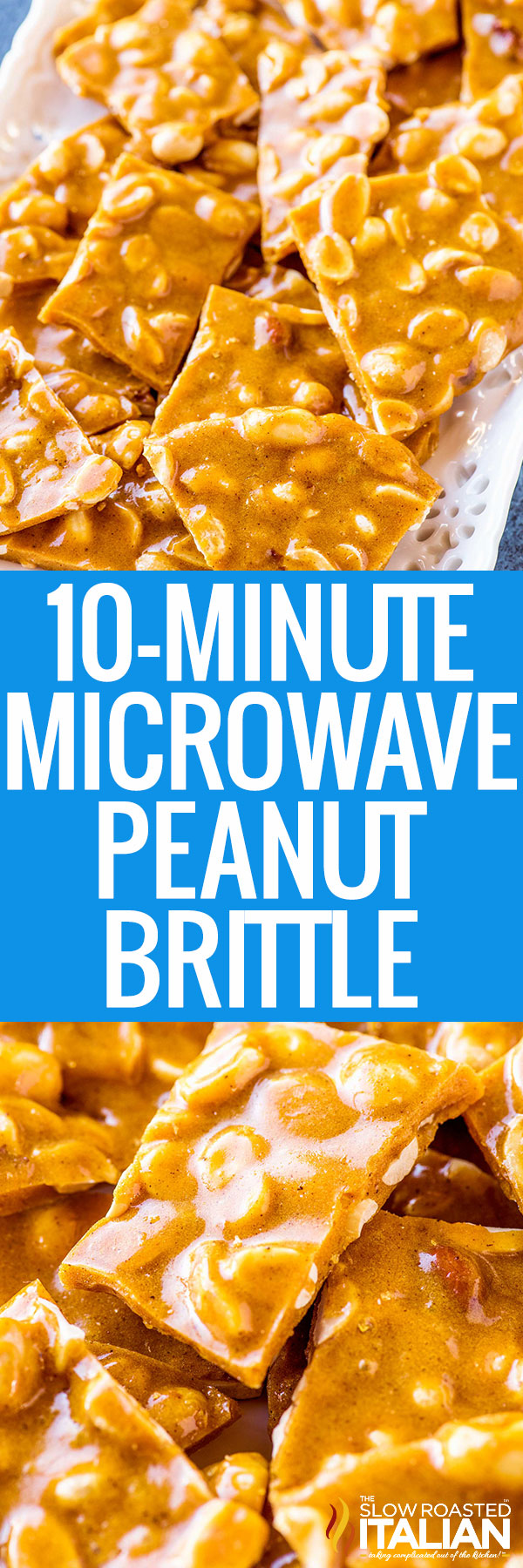 titled photo collage (and shown): 10 Minute Microwave Peanut Brittle