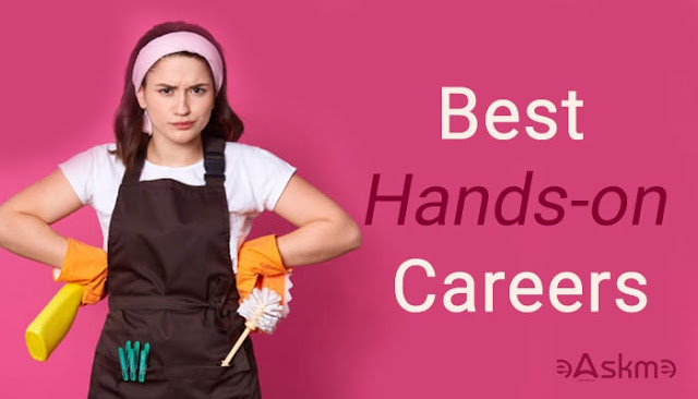 Best Hands-on Career to Consider this Year: eAskme