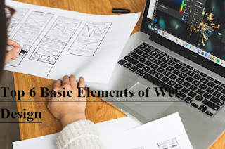 Top 6 Basic Elements of Web Design