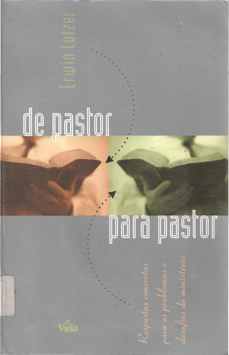 Erwin Lutzer-De Pastor Para Pastor-