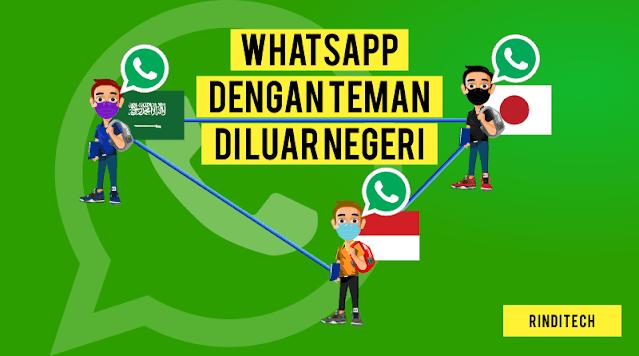 Cara mengirim nomor WhatsApp yang benar ke teman di luar negeri