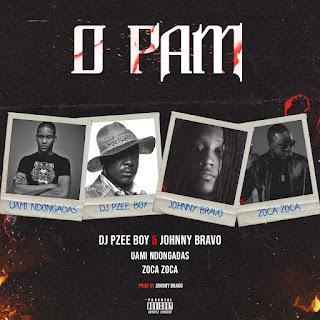 Dj Pzee Boy & Johnny Bravo ft. Uami Ndongadas & Zoca Zoca - O Pam (Afro House)