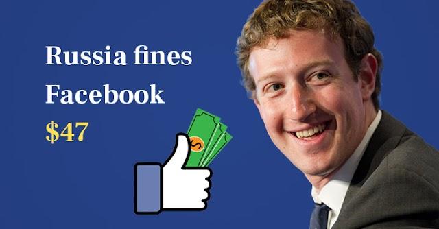 Rusia Mendenda Facebook $ 47 Karena Perselisihan Privasi Data Warga