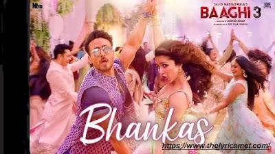 Bhankas Song Lyrics | Baaghi 3 | Tiger S,Shraddha K |Bappi Lahiri,Dev Negi,Jonita Gandhi | Tanishk B