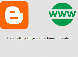 Cara Setting Blogspot Ke Domain Sendiri CitraHost | BLOG WEB HOST