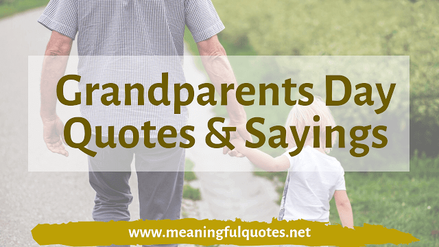 Grandparents Day Quotes & Sayings