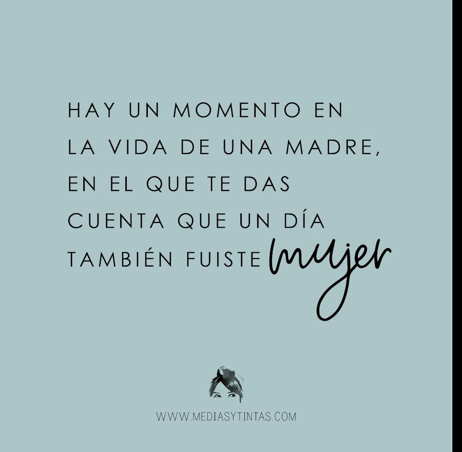 https://mediasytintas.blogspot.com/2019/05/como-ser-mujer-ademas-de-madre.html