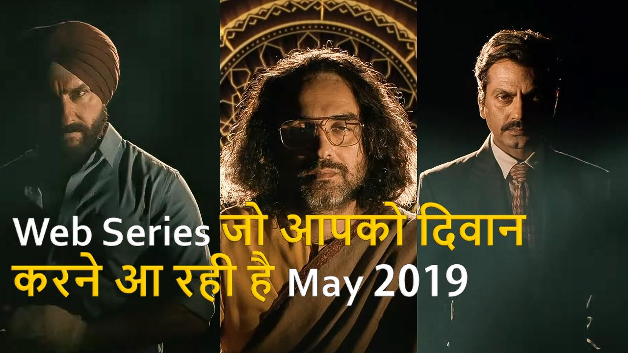 Top 10 New Hindi Web Series On May 2019