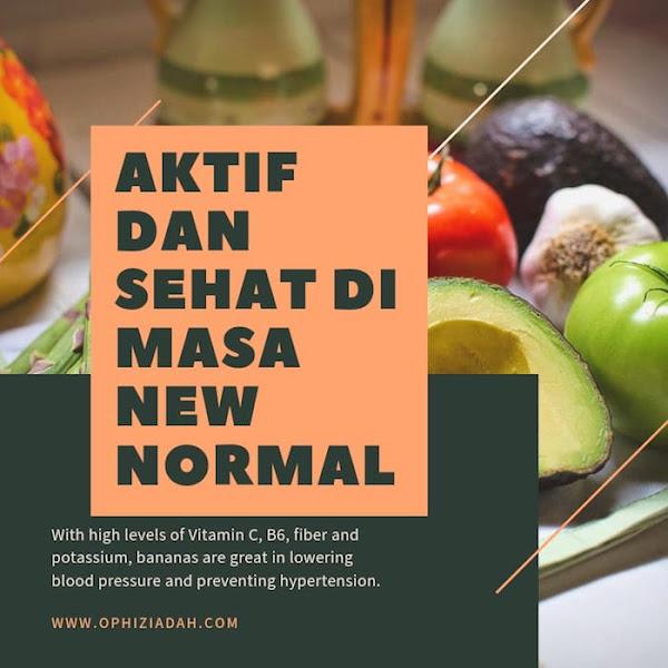 Aktif dan Sehat di Masa New Normal