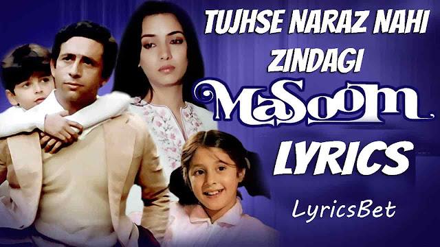 Tujhse Naraz Nahi Zindagi Lyrics
