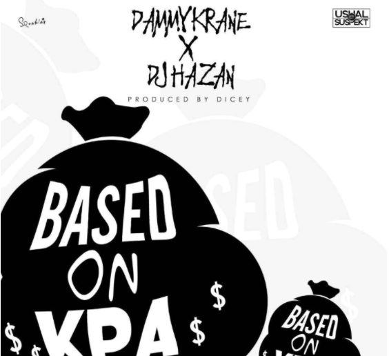 DJ Hazan x Dammy Krane – Based On Kpa [New Song] mp3made.com.ng