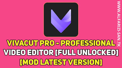 VivaCut Pro - Professional Video Editor v1.1.8 [Full Unlocked] [Mod Latest Version]