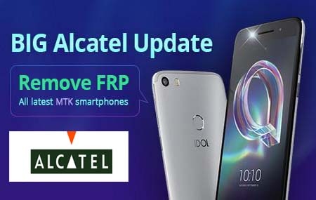 Alcatel FRP - Google Account Removal Service